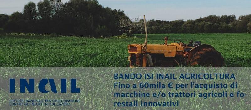Bando Isi Agricoltura 2016: contributi per macchine agricole e forestali